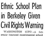 Ethnic School Plan in Berkeley Given Civil Rights Warning