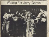 Waiting for Jerry Garcia