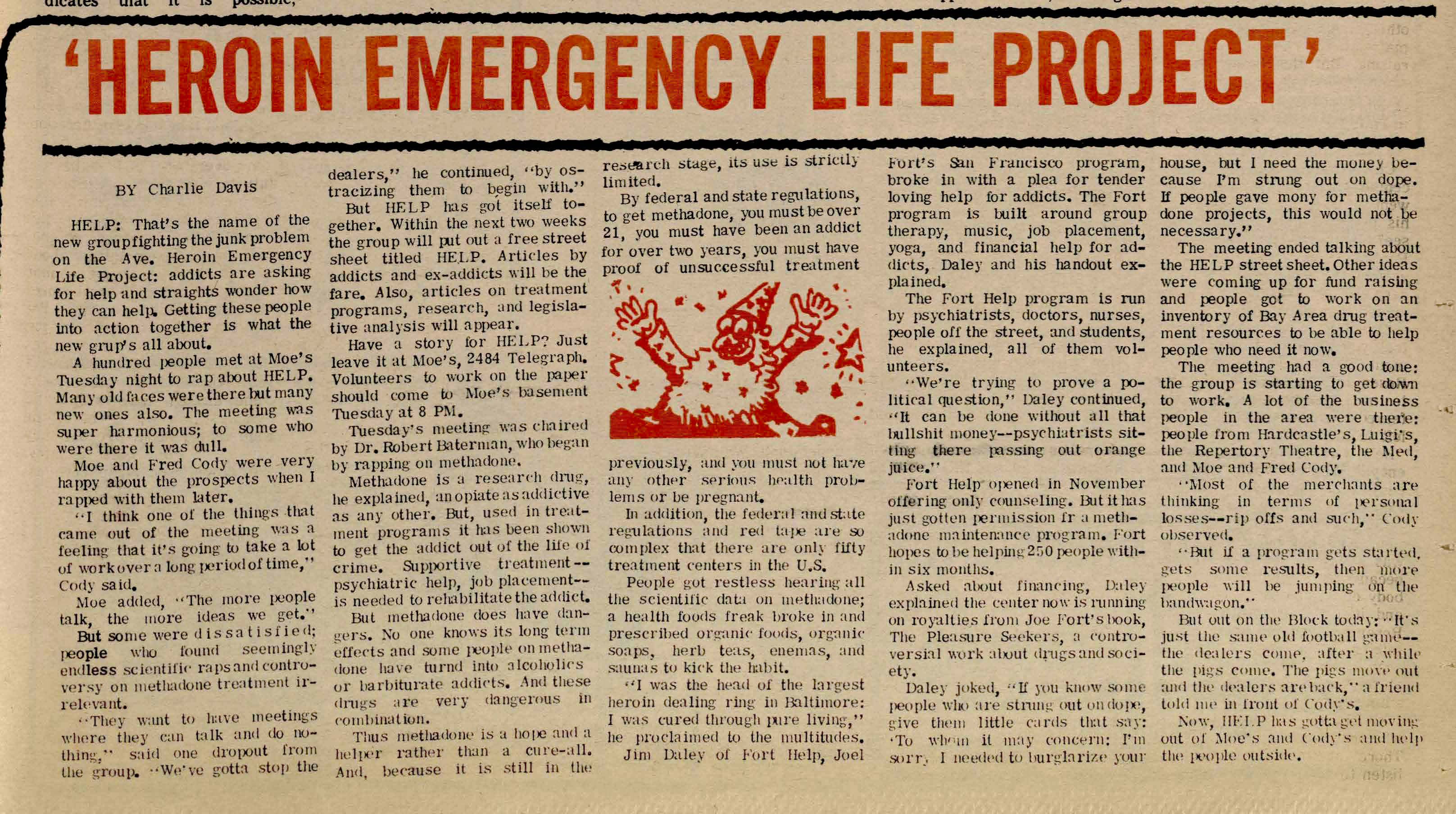 'Heroin Emergency Life Project'