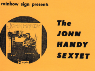 Rainbow Sign Presents the John Handy Sextet
