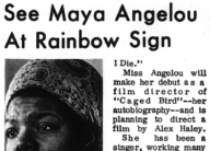 See Maya Angelou at Rainbow Sign